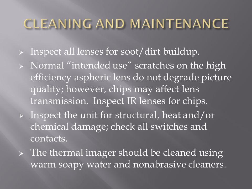  Inspect all lenses for soot/dirt buildup.