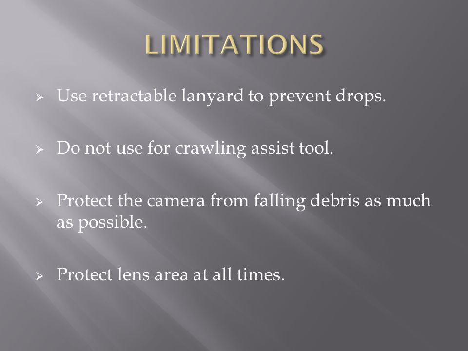  Use retractable lanyard to prevent drops. Do not use for crawling assist tool.