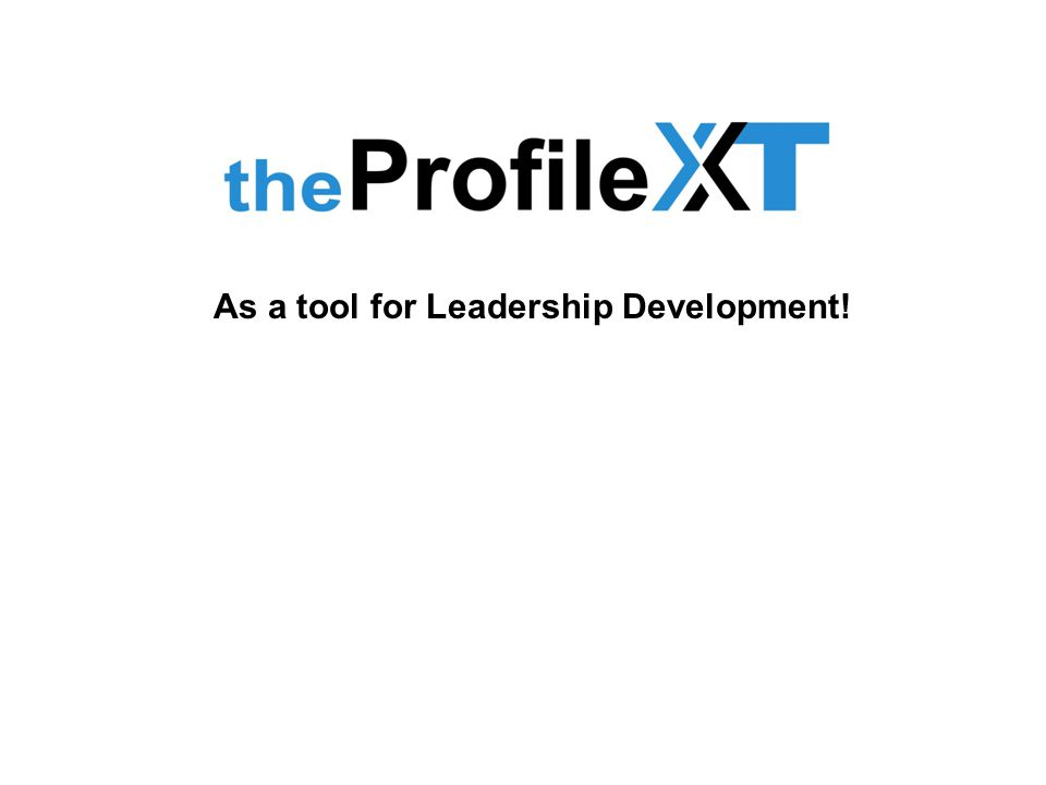 As a tool for Leadership Development!