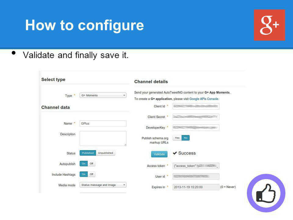 How to configure Validate and finally save it.