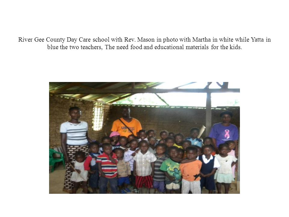 River Gee County Day Care school with Rev.