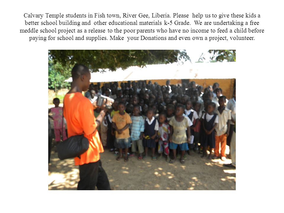 Calvary Temple students in Fish town, River Gee, Liberia.