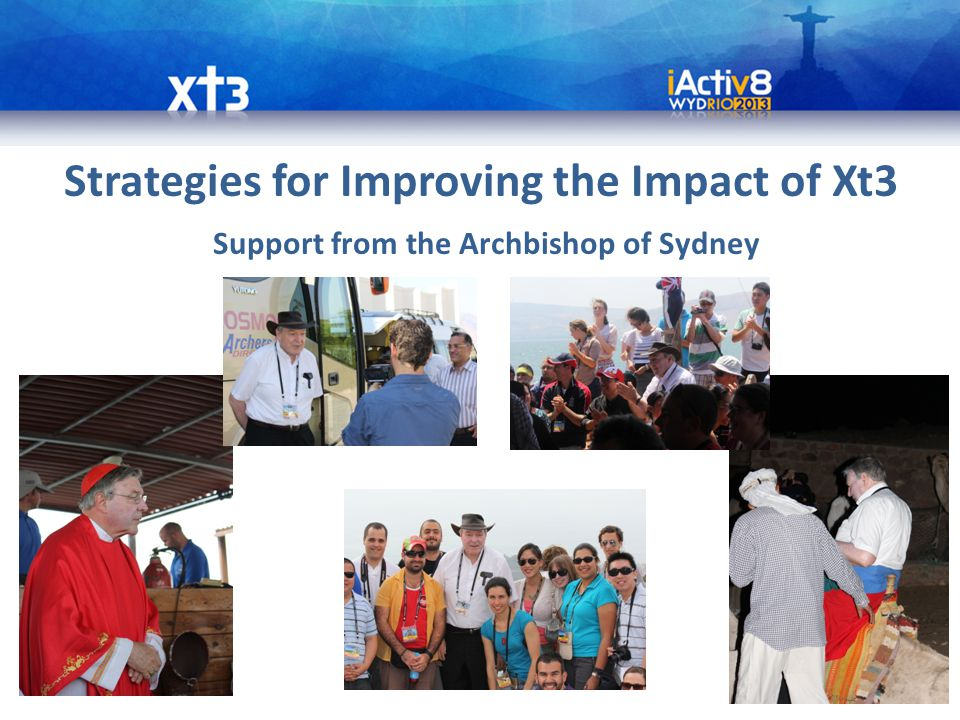 Strategies for Improving the Impact of Xt3 Support from the Archbishop of Sydney