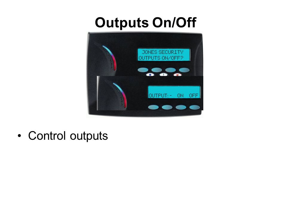 Outputs On/Off Control outputs