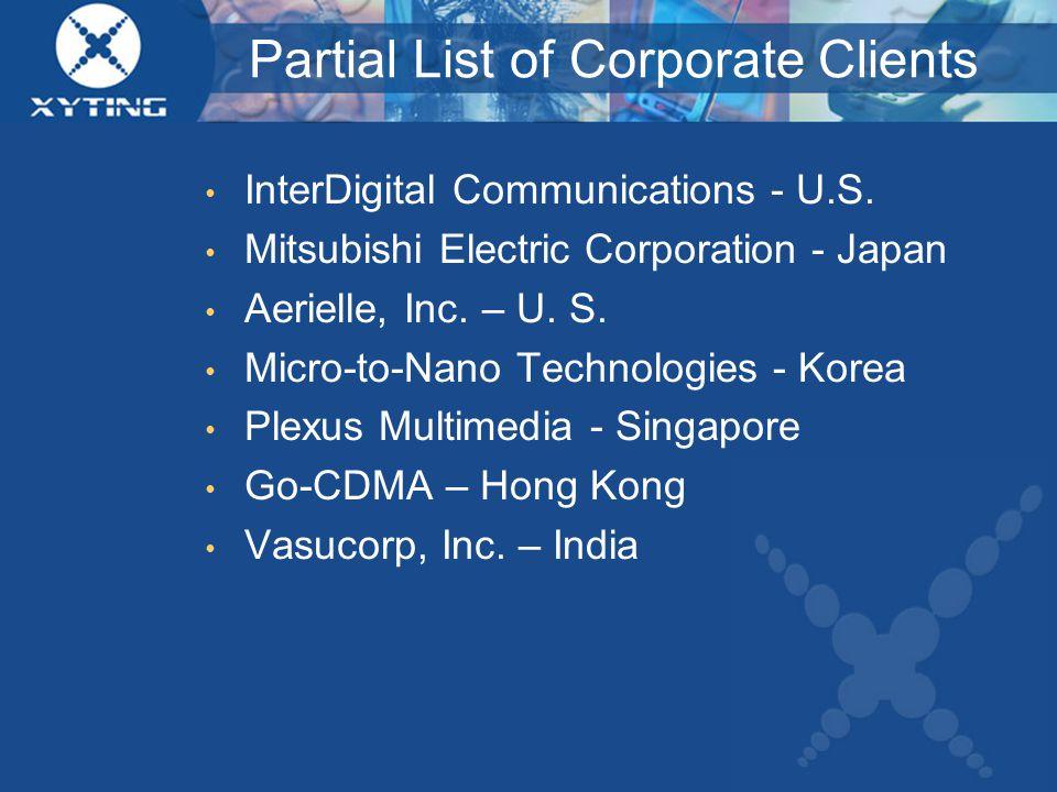 Partial List of Corporate Clients InterDigital Communications - U.S.
