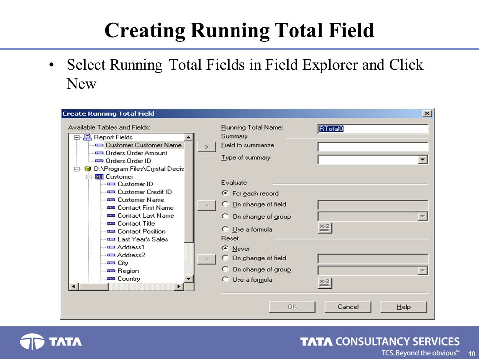 10 1. Creating Running Total Field Select Running Total Fields in Field Explorer and Click New