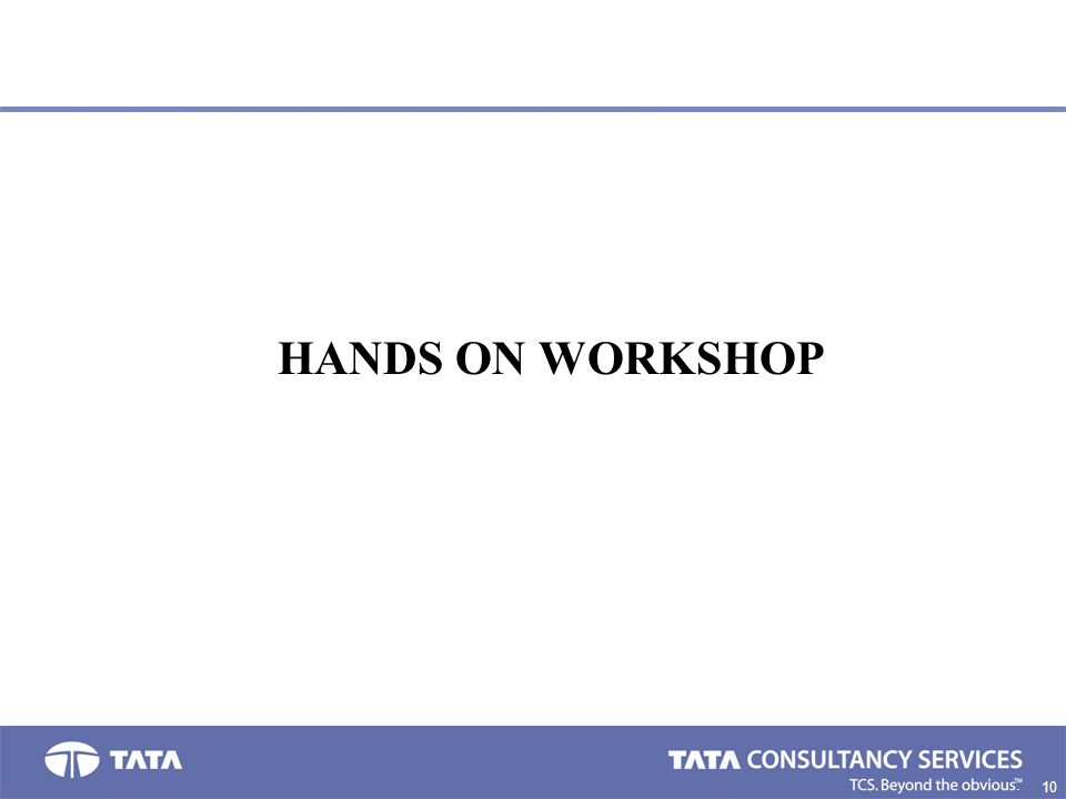 10 2. HANDS ON WORKSHOP