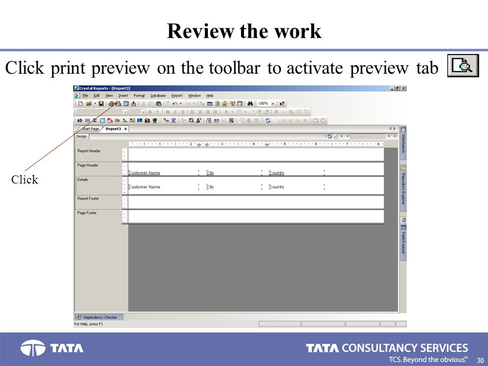 30. Review the work Click print preview on the toolbar to activate preview tab Click