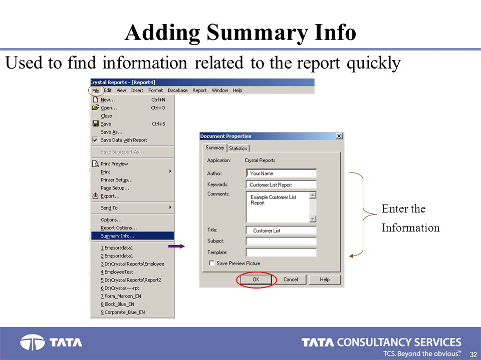 32. Adding Summary Info Enter the Information Used to find information related to the report quickly