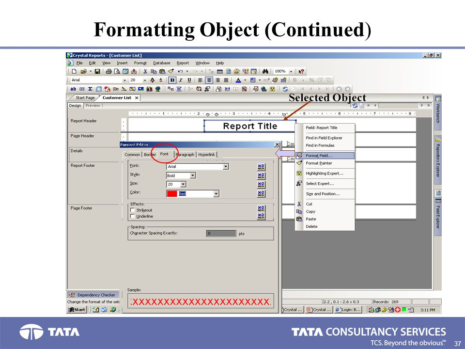 37. Formatting Object (Continued) Selected Object