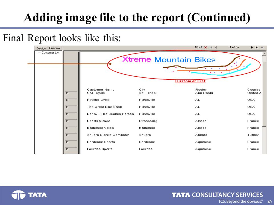 49. Adding image file to the report (Continued) Final Report looks like this: Image