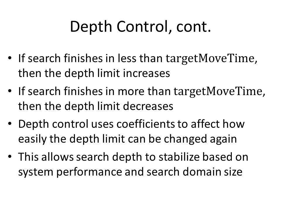 Depth Control, cont.