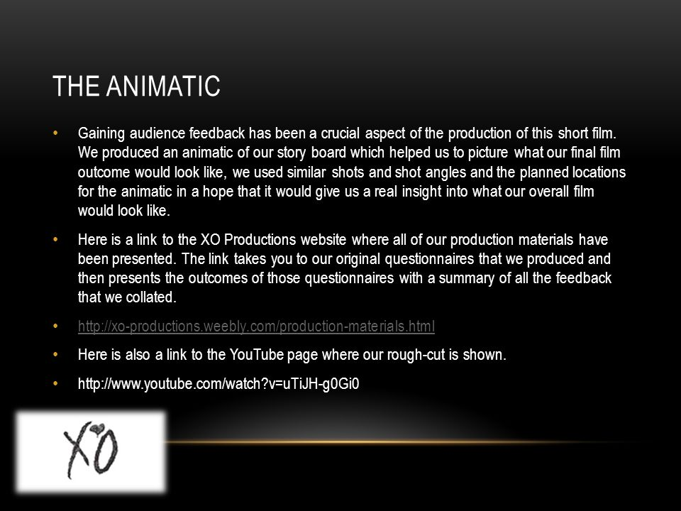 Gaining audience feedback has been a crucial aspect of the production of this short film.