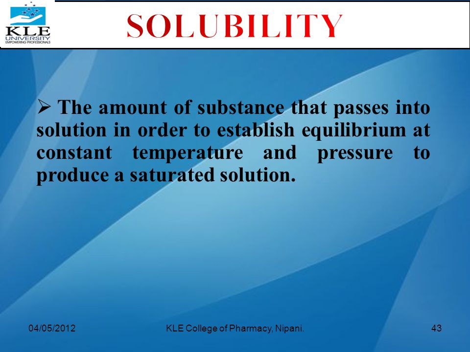 The amount of substance that passes into solution in order to establish equilibrium at constant temperature and pressure to produce a saturated solu