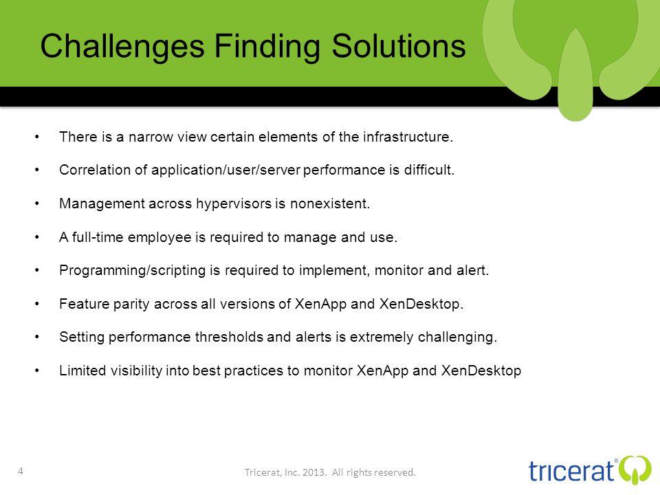 Why Customers Choose Simplify Monitoring 5 Tricerat, Inc.