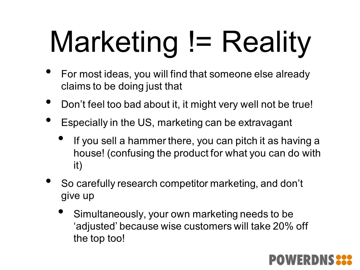Marketing != Reality For most ideas, you will find that someone else already claims to be doing just that Don't feel too bad about it, it might very w
