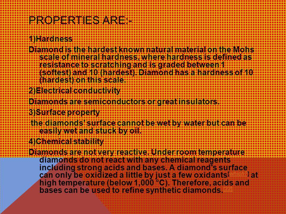 PROPERTIES OF DIAMOND.