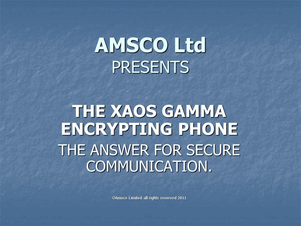 The Xaos Gamma Mobile Phone has the advantage.