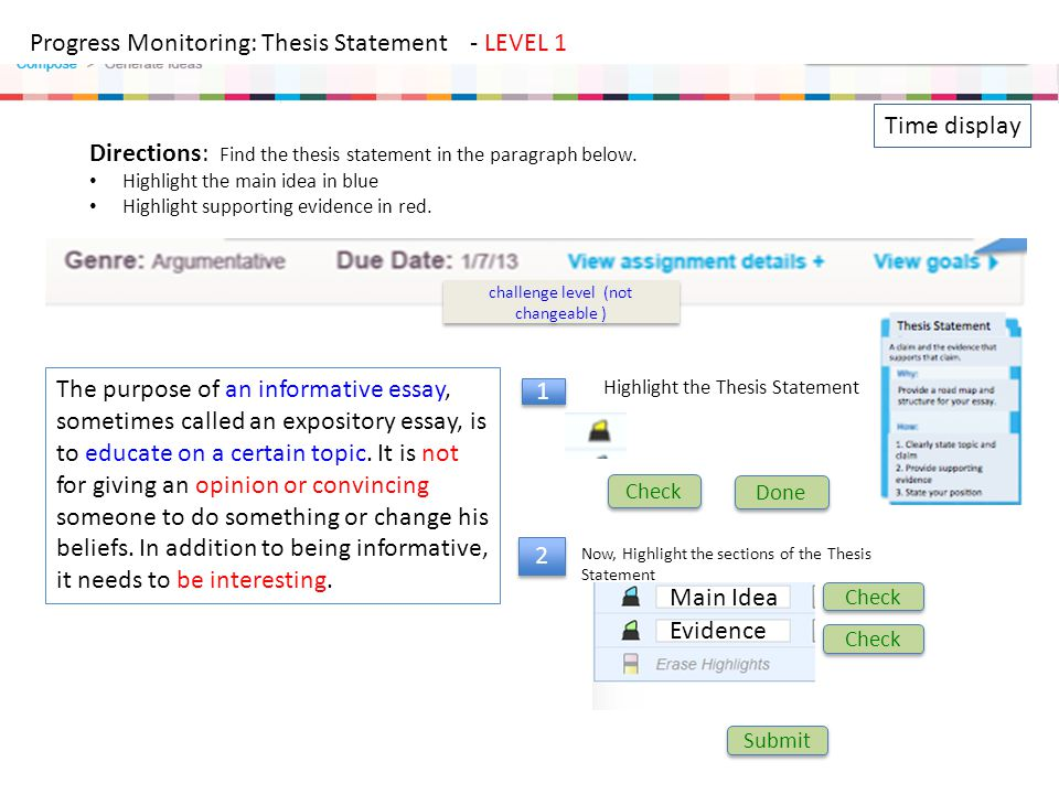 Progress Monitoring: Thesis Statement - LEVEL 1 Directions: Find the thesis statement in the paragraph below. Highlight the main idea in blue Highligh