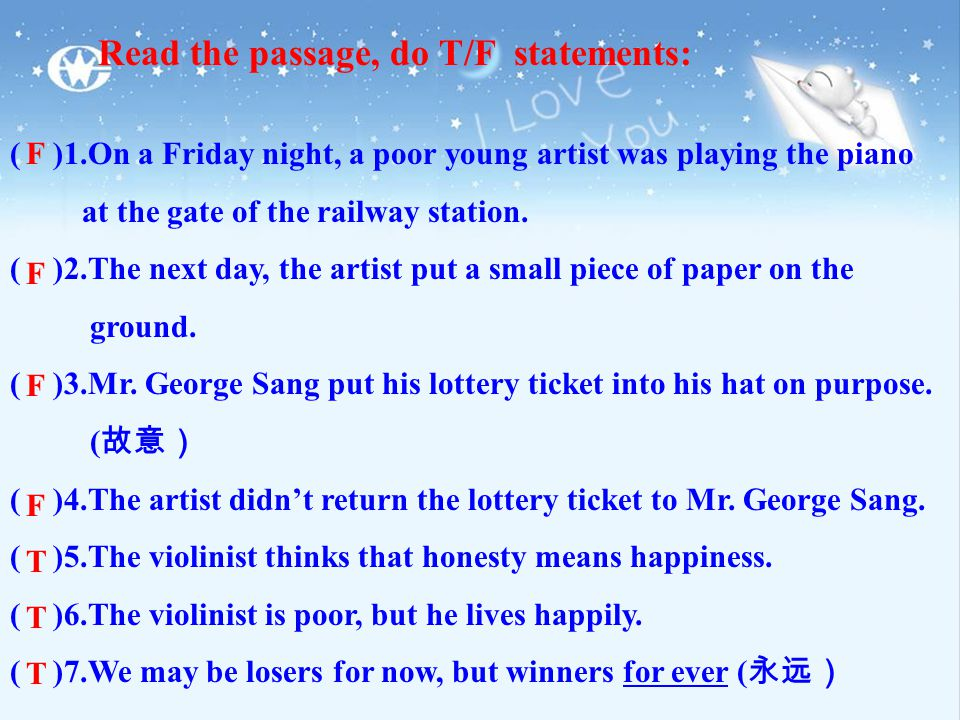 Read the passage, do T/F statements: ( )1.On a Friday night, a poor young artist was playing the piano at the gate of the railway station.