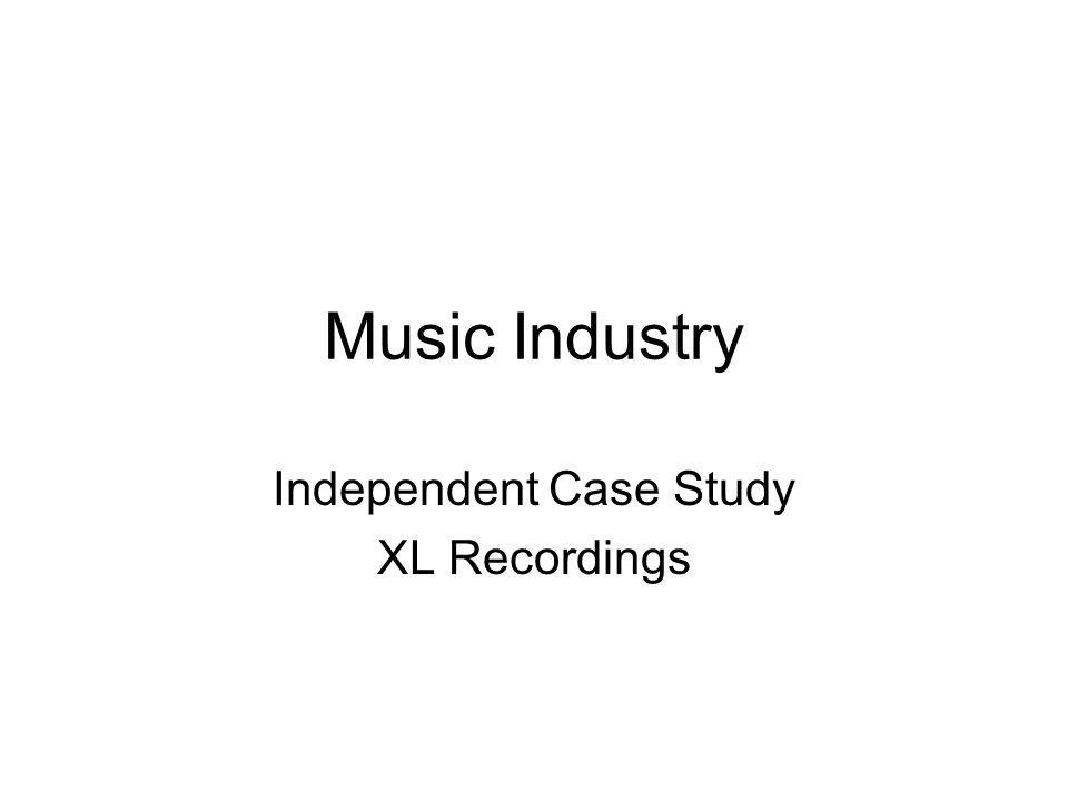 Music Industry Independent Case Study XL Recordings