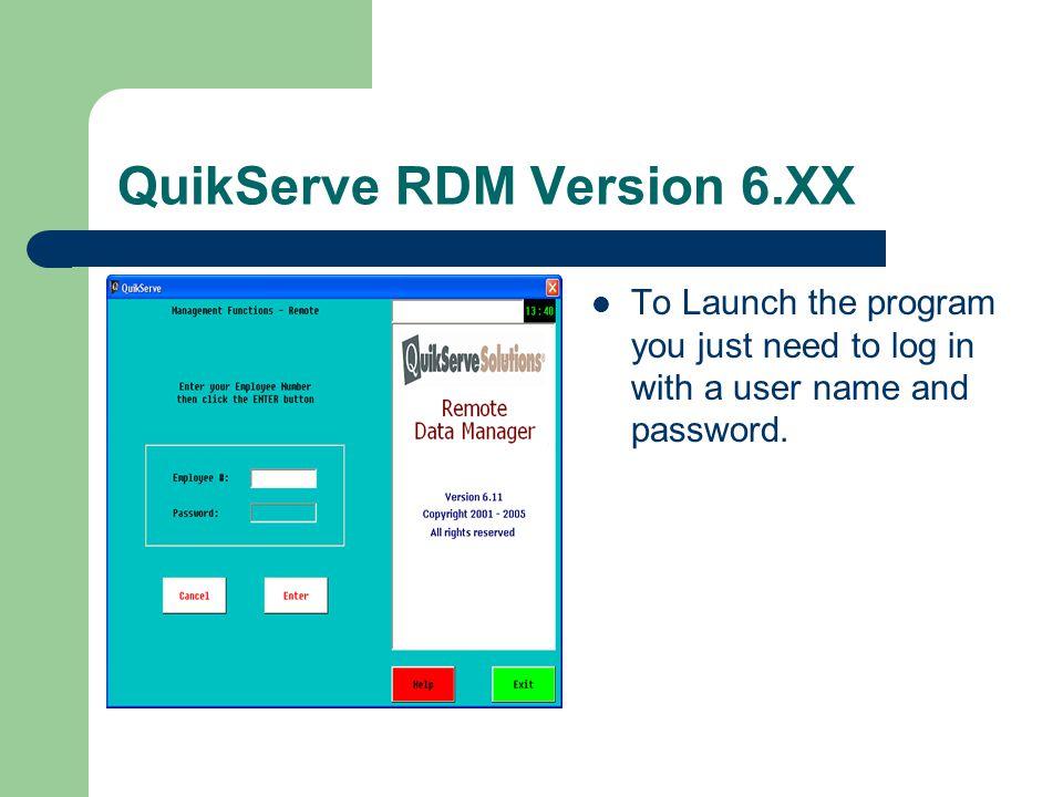 QuikServe RDM Version 6.XX REMOTE DATA MAINTENANCE RDM