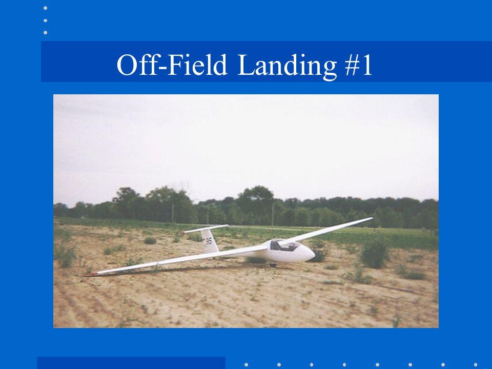 Off-Field Landing #1