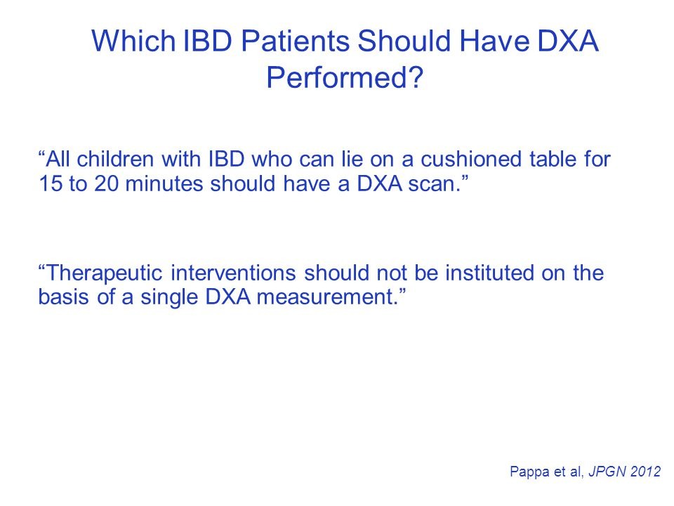 Which IBD Patients Should Have DXA Performed.