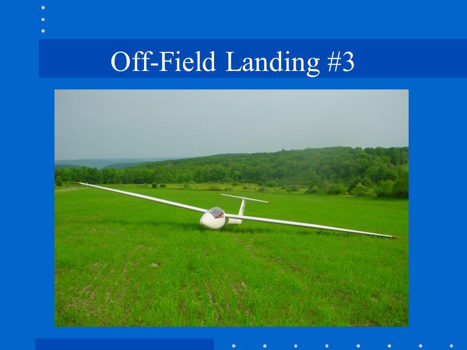 Off-Field Landing #3