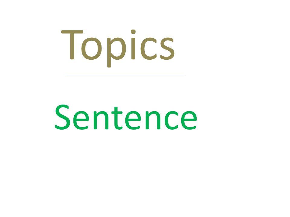 Topics Sentence