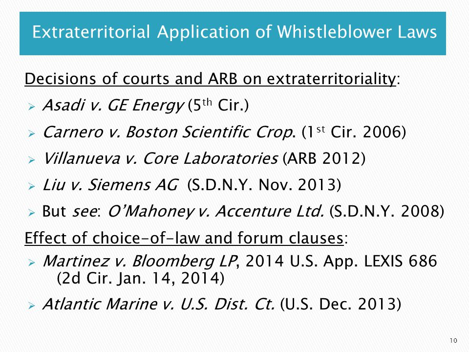 Extraterritorial Application of Whistleblower Laws Decisions of courts and ARB on extraterritoriality:  Asadi v.
