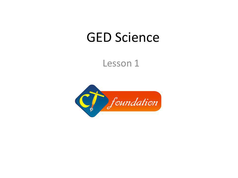 GED Science Lesson 1