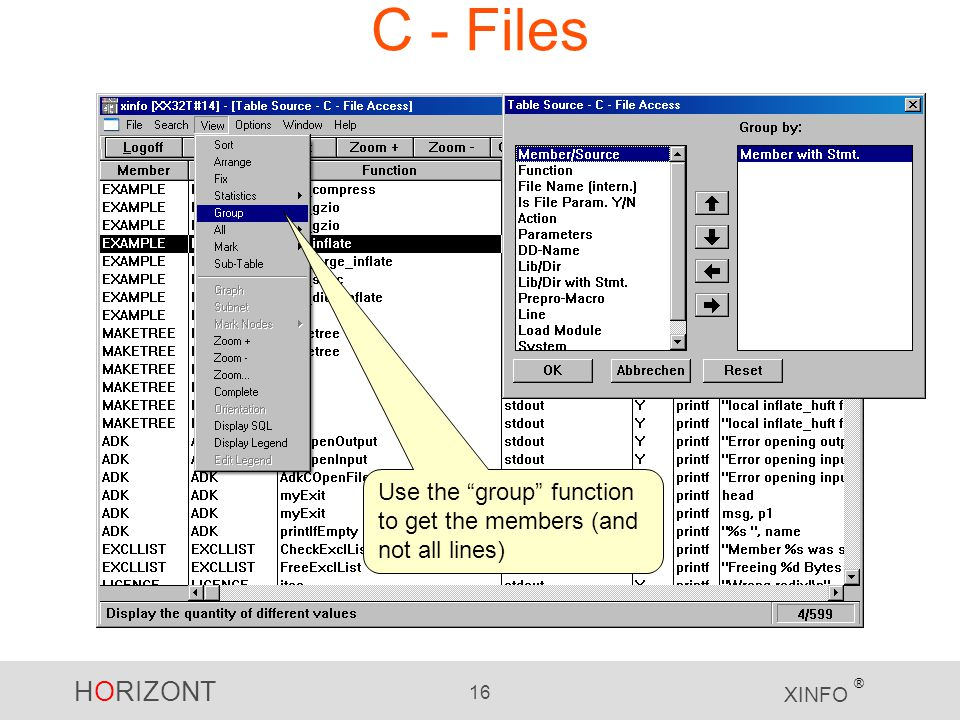 """HORIZONT 16 XINFO ® C - Files Use the """"group"""" function to get the members (and not all lines)"""