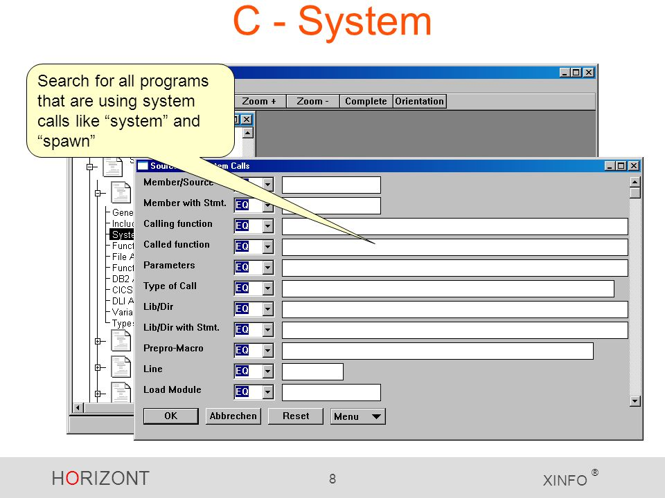 HORIZONT 8 XINFO ® C - System Search for all programs that are using system calls like system and spawn