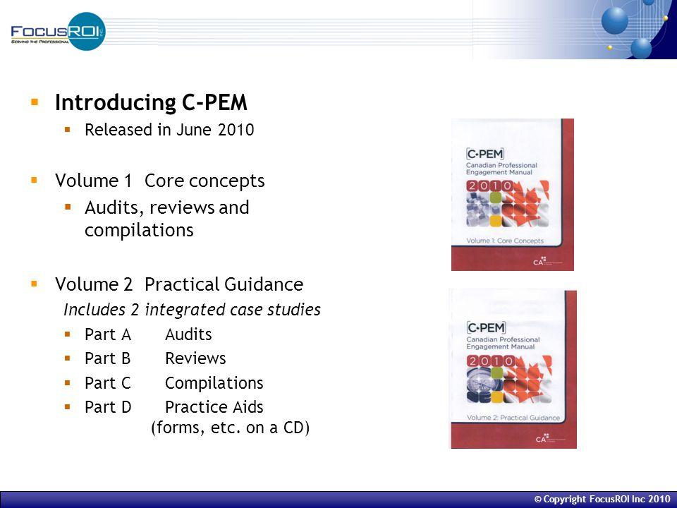 © Copyright FocusROI Inc 2010 The C-PEM Case Studies