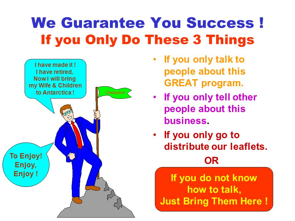 We Guarantee You Success .