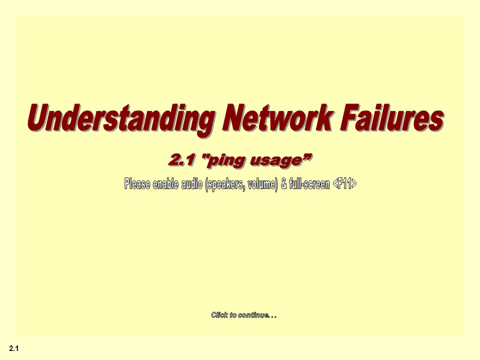 –For small, idle networks 100% success rates are common (not real world ) Review: ping limitations ping : Validates network paths –Sends a few, small packets (e.g.