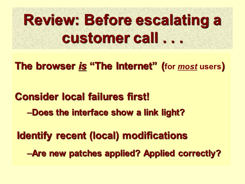 –Does the interface show a link light.Review: Before escalating a customer call...