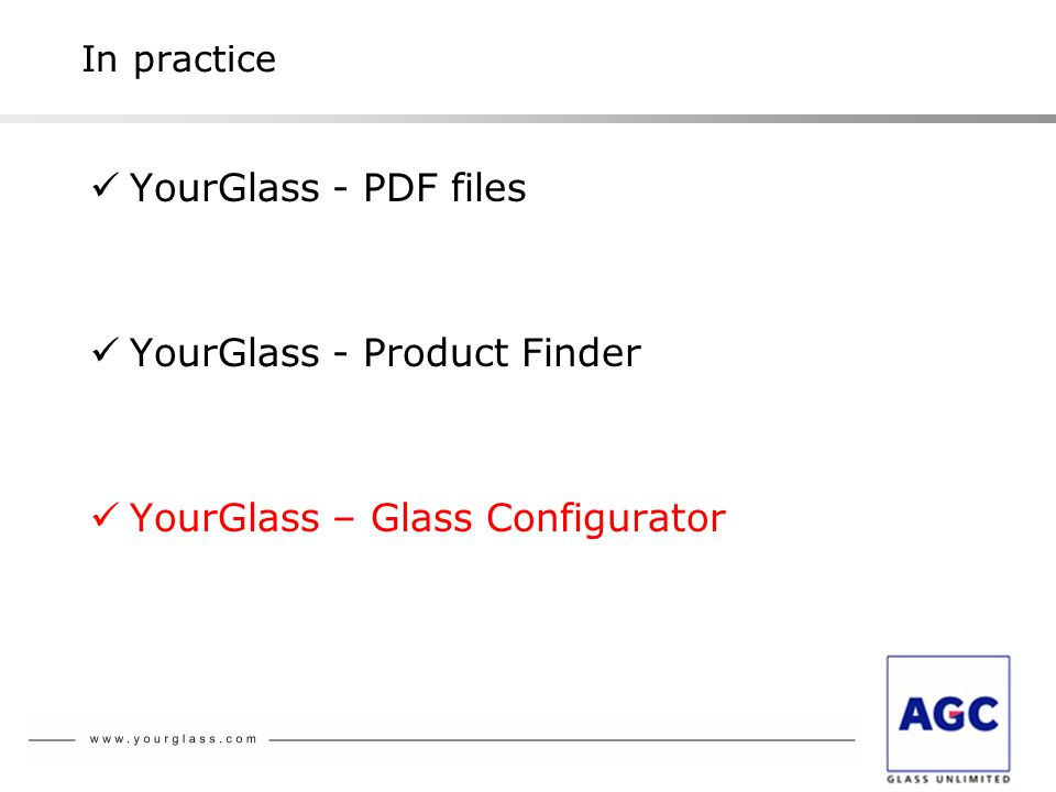 YourGlass - PDF files YourGlass - Product Finder YourGlass – Glass Configurator