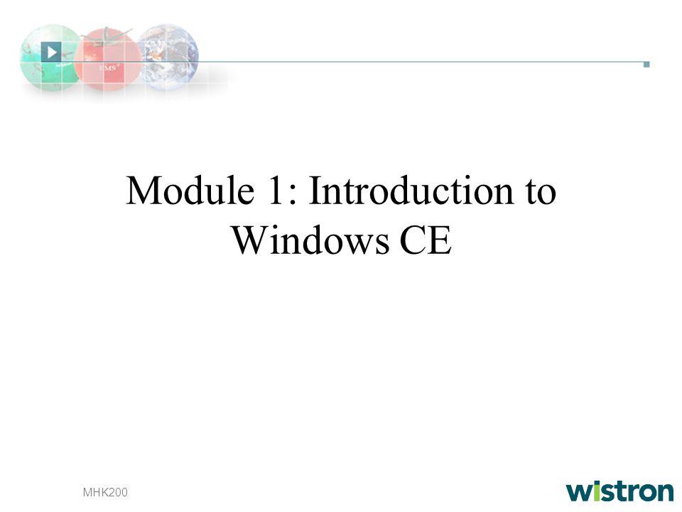 MHK200 Module 1: Introduction to Windows CE