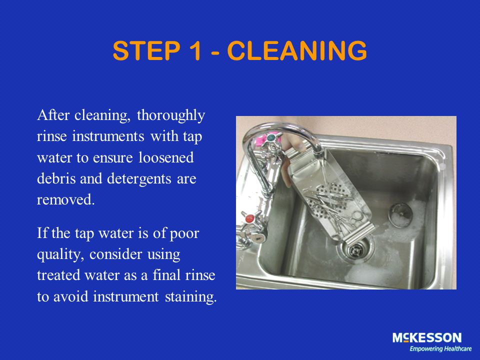 STEP 2 - INSPECTION Each instrument must be critically inspected after each cleaning for residual debris or damage.