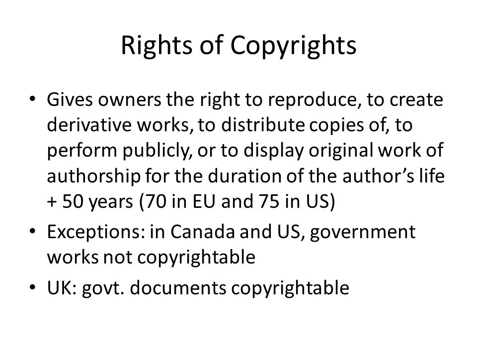 American CR 1790 first passed Amended frequently to reflect changes in technologies Copyright Act of 1976-extended protection to computer programs, literature, drama, pantomimes, choreography, sculpture, graphics, sound recording, av works etc.