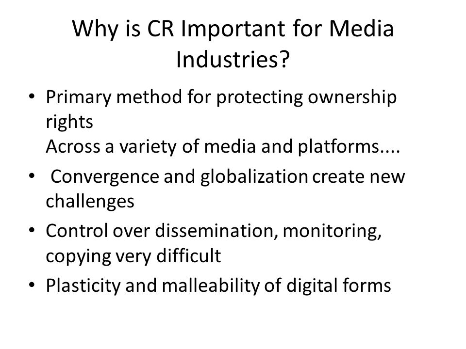Why is CR Important for Media Industries.