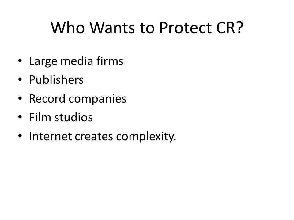 Who Wants to Protect CR.
