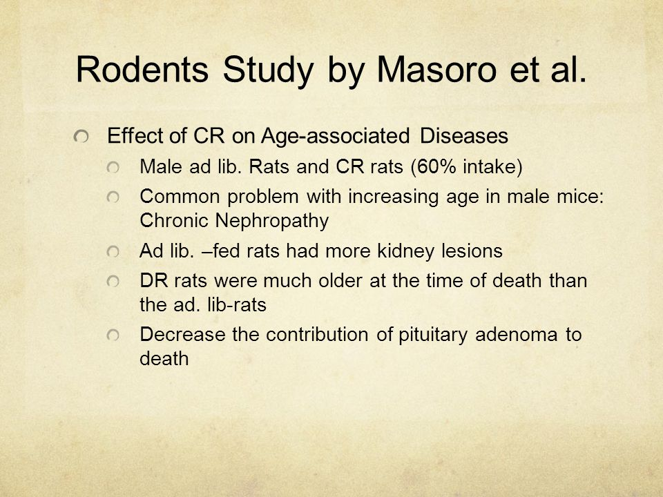 Rodents Study by Masoro et al. Effect of CR on Age-associated Diseases Male ad lib.