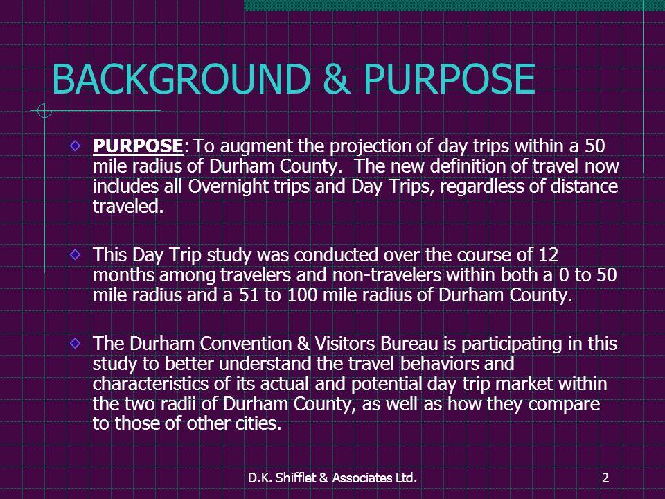 D.K.Shifflet & Associates Ltd.43 DAY TRIPPERS STATED IMPORTANCE vs.