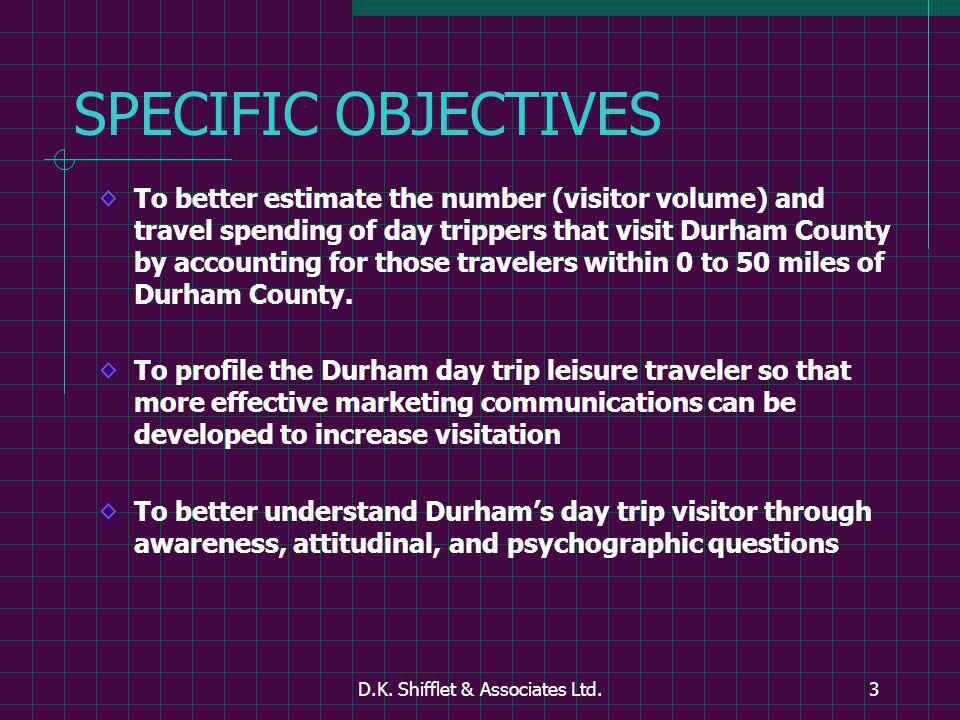 D.K.Shifflet & Associates Ltd.44 DAY TRIPPERS STATED IMPORTANCE vs.