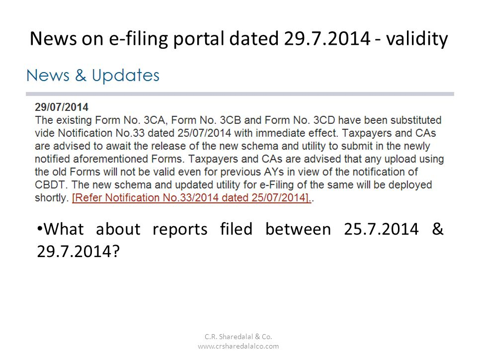 News on e-filing portal dated 29.7.2014 - validity C.R.