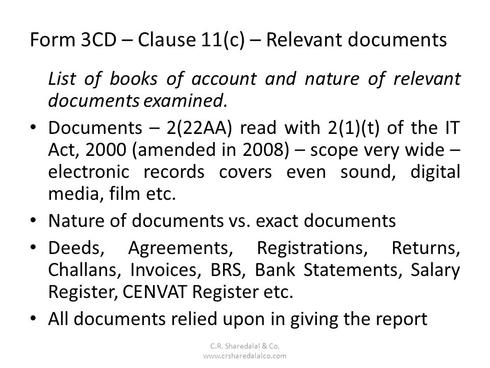 Form 3CD – Clause 11(c) – Relevant documents C.R.Sharedalal & Co.