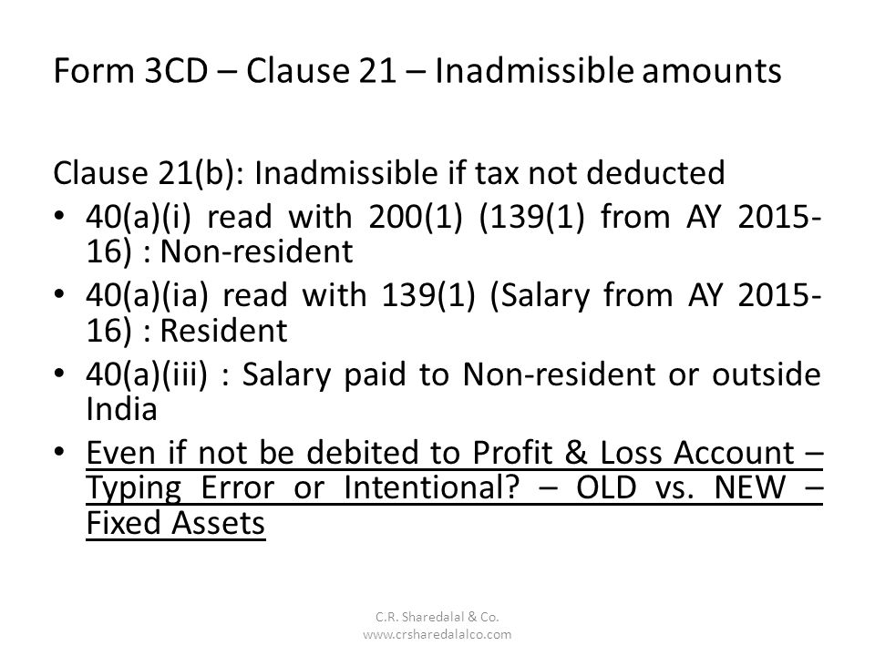 Form 3CD – Clause 21 – Inadmissible amounts C.R.Sharedalal & Co.
